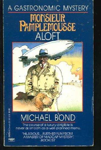 9780449216736: Monsieur Pamplemousse Aloft