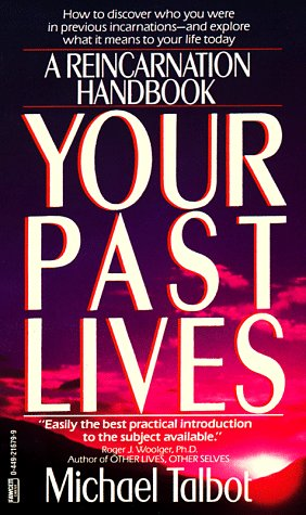 Your Past Lives: Michael Talbot