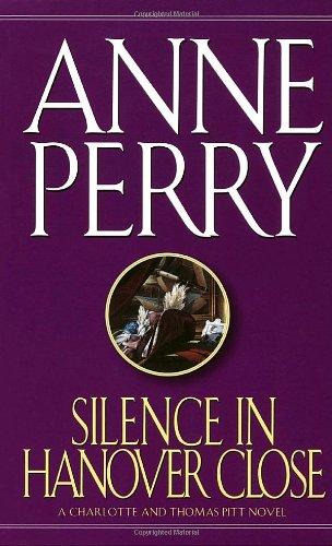 9780449216866: Silence in Hanover Close (Charlotte & Thomas Pitt Novels)