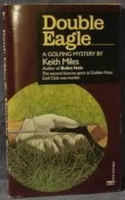 9780449217030: Double Eagle: A Golfing Mystery