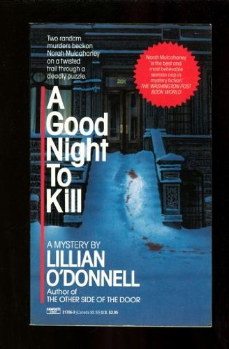 A Good Night to Kill: O'Donnell, Lillian