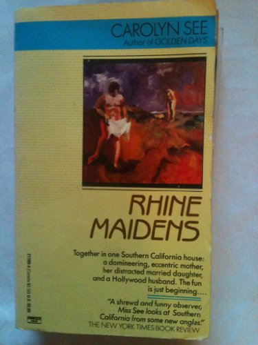 Rhine Maidens (0449217094) by Carolyn See
