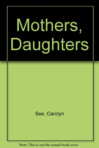 9780449217108: Mothers, Daughters