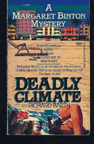 Deadly Climate: Barth, Richard