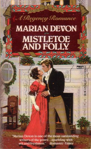 Mistletoe and Folly (A Fawcett Regency Romance)