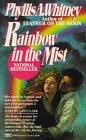 9780449217429: Rainbow in the Mist