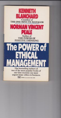 9780449217658: The Power of Ethical Management