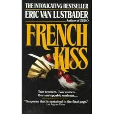 9780449217818: French Kiss