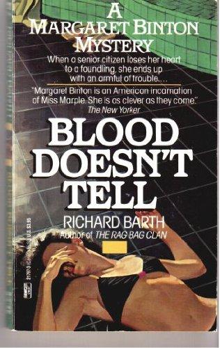 Blood Doesn't Tell: Richard Barth