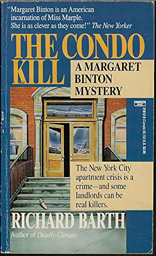 The Condo Kill (Margaret Binton Mystery): Richard Barth