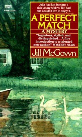 A Perfect Match: McGown, Jill