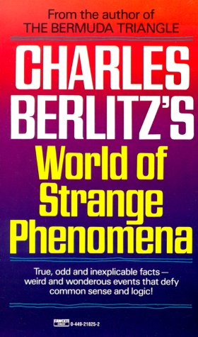 9780449218259: Charles Berlitz's World of Strange Phenomena