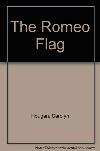 9780449218334: The Romeo Flag