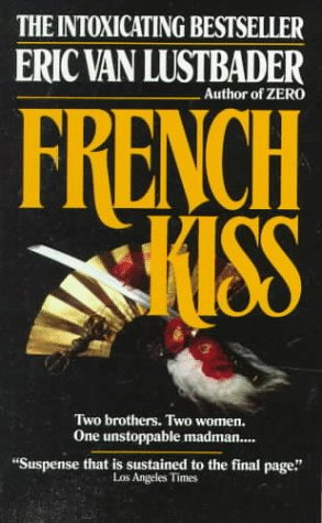 9780449218495: French Kiss