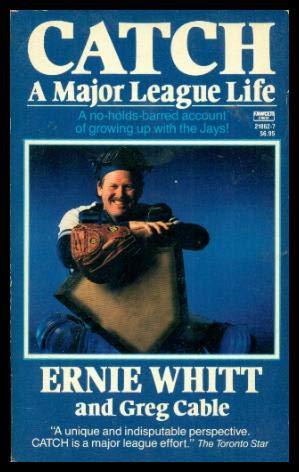 9780449218624: Catch a Major League Life