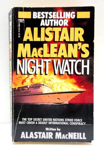 9780449218952: Alistair MacLean's Night Watch
