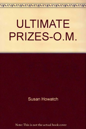 Ultimate Prizes-O.M. (0449219135) by Howatch, Susan