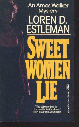 Sweet Women Lie: Loren D. Estleman