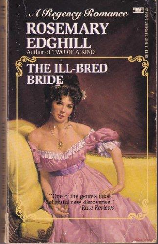9780449219584: The Ill-Bred Bride
