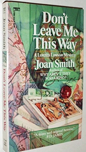 Don't Leave Me This Way: Joan Smith