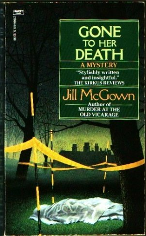 9780449219669: Gone to Her Death (Lloyd and Hill, Bk 3)