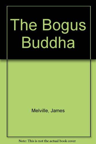 9780449219713: The Bogus Buddha