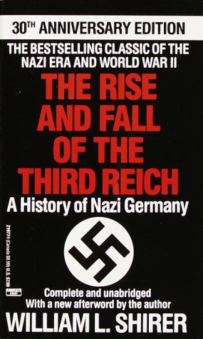 9780449219775: Rise and Fall of the Third Reich: A History of Nazi Germany