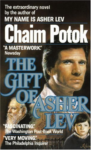 9780449219782: The Gift of Asher Lev