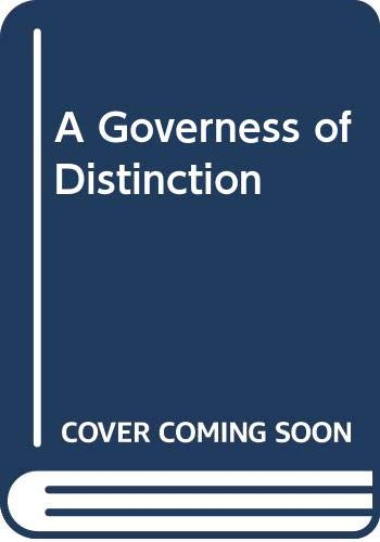 9780449219942: A Governess of Distinction