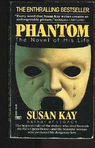 9780449220009: Phantom : The Novel of His Life