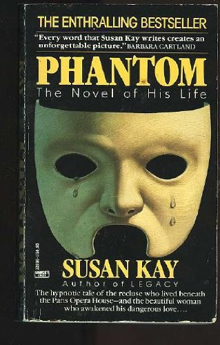 9780449220009: Phantom : The Novel of His Life