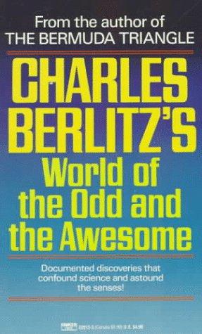 Charles Berlitz's World of the Odd and: Berlitz, Charles