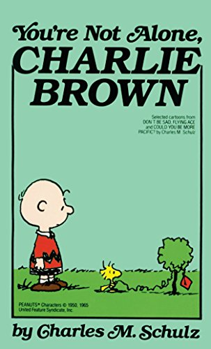 9780449220221: You're Not Alone, Charlie Brown