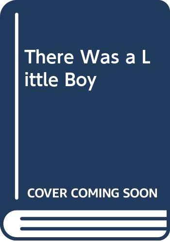 9780449220245: There Was a Little Boy