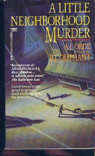 A Little Neighborhood Murder (A Jason Lynx Mystery): Orde, A. J. (Sheri S. Tepper)