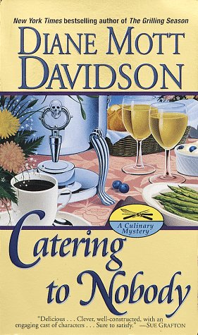 Catering to Nobody (SIGNED Plus SIGNED LETTER): Davidson, Diane Mott