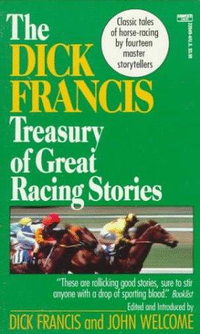 9780449220498: Dick Francis Treasury of Great Racing Stories