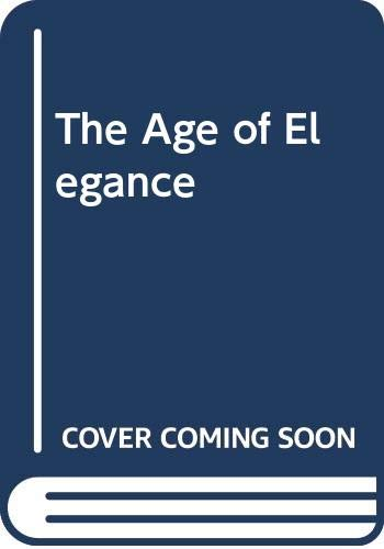 9780449220559: The Age of Elegance