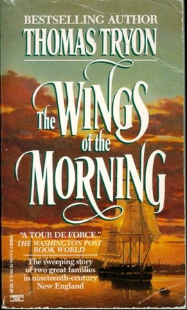 The Wings of the Morning: Tryon, Thomas