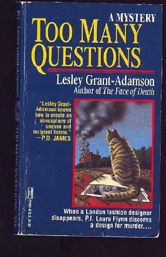 9780449221044: Too Many Questions: A Mystery
