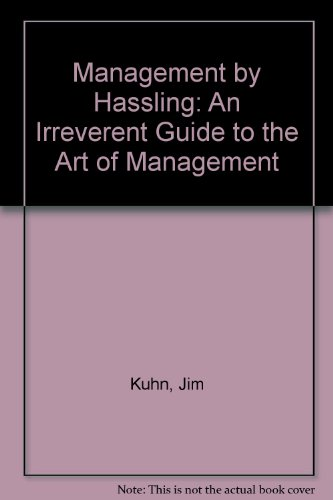 9780449221068: Management by Hassling
