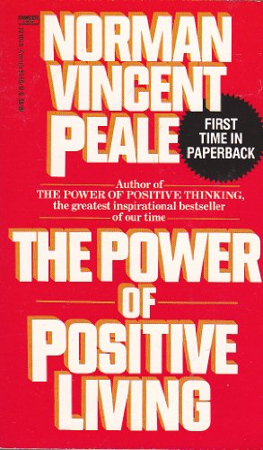 9780449221075: The Power of Positive Living