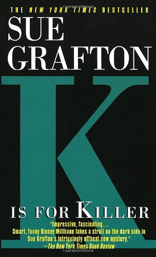 9780449221501: K Is for Killer (Kinsey Millhone Mysteries)