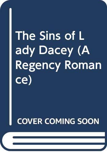 9780449221587: The Sins of Lady Dacey (A Regency Romance)