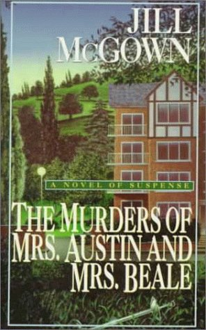 9780449221624: The Murders of Mrs. Austin and Mrs. Beale