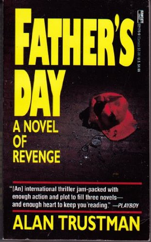 9780449221709: Father's Day (A Novel of Revenge)