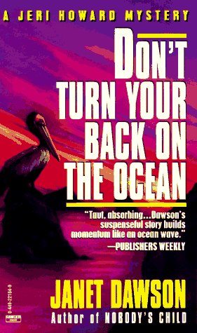 9780449221846: Don't Turn Your Back on the Ocean