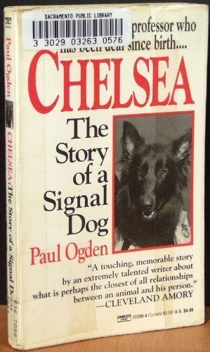 9780449222003: Chelsea: The Story of a Signal Dog