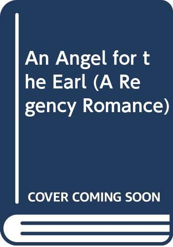 9780449222157: An Angel for the Earl (A Regency Romance)