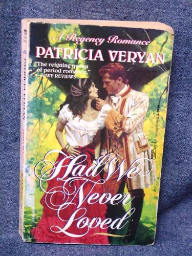 9780449222188: Had We Never Loved (A Regency Romance)
